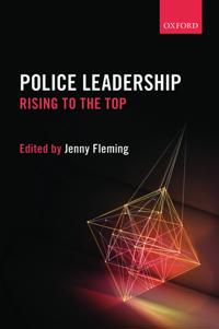 Police Leadership: Rising to the Top