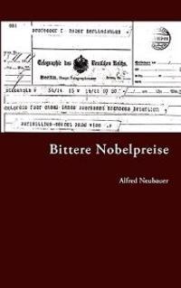 Bittere Nobelpreise