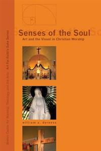 Senses of the Soul