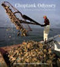 Choptank Odyssey
