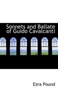 Sonnets and Ballate of Guido Cavalcanti