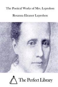 The Poetical Works of Mrs. Leprohon
