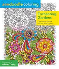 Zendoodle Coloring: Enchanted Gardens