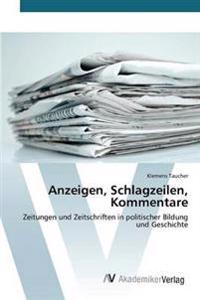 Anzeigen, Schlagzeilen, Kommentare