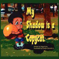 My Shadow is a Copycat