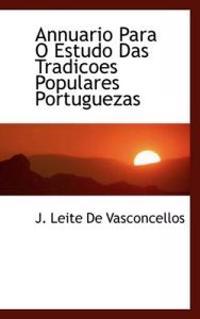 Annuario Para O Estudo Das Tradicoes Populares Portuguezas