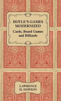 Hoyle's Games Modernized - Cards, Board Games and Billiards