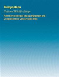 Trempealeau National Wildlife Refuge: Final Environmental Impact Statement and Comprehensive Conservation Plan