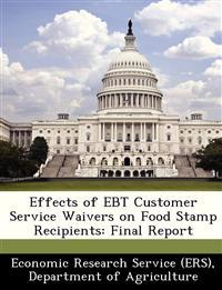 Effects of Ebt Customer Service Waivers on Food Stamp Recipients