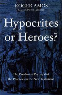 Hypocrites or Heroes?