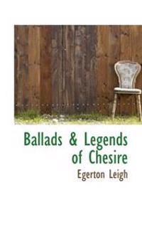 Ballads & Legends of Chesire