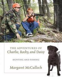 The Adventures of Charlie, Rocky, and Daisy