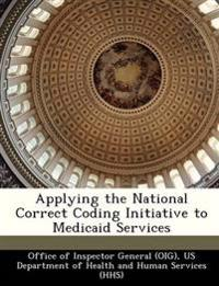 Applying the National Correct Coding Initiative to Medicaid Services