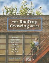 Rooftop Growing Guide