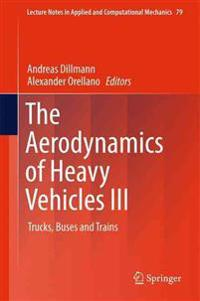 The Aerodynamics of Heavy Vehicles