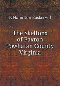 The Skeltons of Paxton Powhatan County Virginia