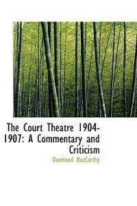 The Court Theatre 1904-1907