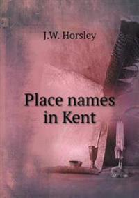 Place Names in Kent