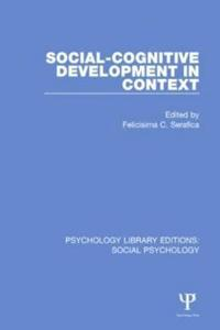 Social-cognitive Development in Context