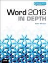 Word 2016 In Depth (includes Content Update Program)