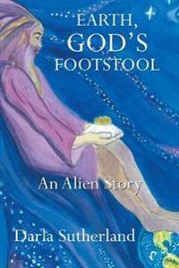 Earth, God's Footstool