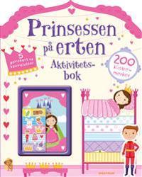Prinsessen på erten. Aktivitetsbok. 200 klistremerker. 5 gavekort og konvolutter