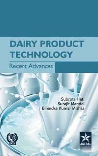 Dairy Product Technology Recent  Advances