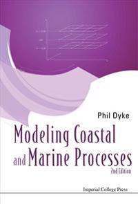 Modelling Coastal and Marine Processes
