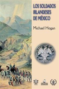 Los Soldados Irlandeses de Mexico
