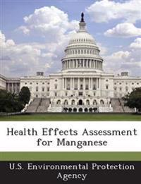 Health Effects Assessment for Manganese