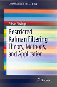 Restricted Kalman Filtering