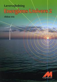 Energiens univers 2-Lærervejledning
