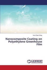 Nanocomposite Coating on Polyethylene Greenhouse Film