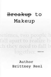 Breakup to Make Up