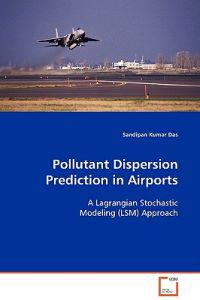 Pollutant Dispersion Prediction in Airports