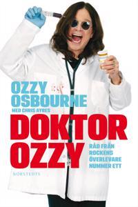 Doktor Ozzy : råd från rockens överlevare nummer ett