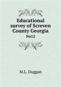 Educational Survey of Screven County Georgia No12
