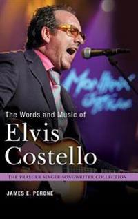 The Words and Music of Elvis Costello