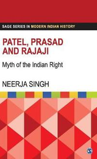 Patel, Prasad and Rajaji