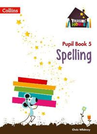 Spelling year 5 pupil book