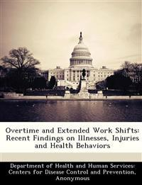 Overtime and Extended Work Shifts