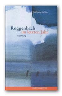 Roggenbach im letzten Jahr