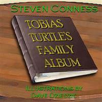 Tobias Turtle's Family Album