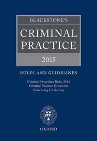 Blackstone's Criminal Practice 2015