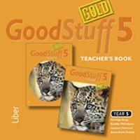 Good Stuff GOLD 5 Teacher's Book