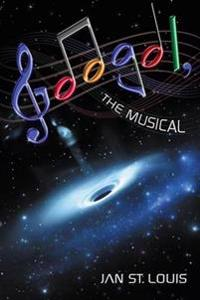 Googol, the Musical
