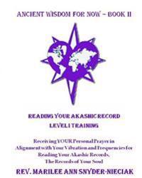 Reading Your Akashic Records: Level I Training