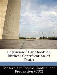 Physicians' Handbook on Medical Certification of Death