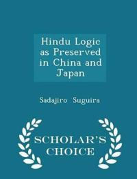 Hindu Logic as Preserved in China and Japan - Scholar's Choice Edition