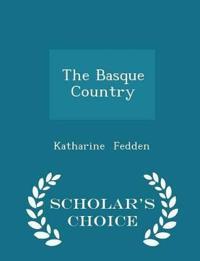 The Basque Country - Scholar's Choice Edition